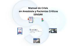 (Corto) MANUAL DE CRISIS  en Anestesia y Paciente Crítico SENSAR