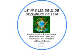 LEI Nº 8.112, DE 11 DE DEZEMBRO DE 1990