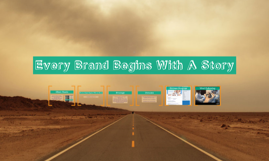Every Brand Begins With A Story