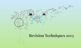 Revision Techniques 2013