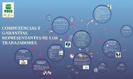 COMPETENCIAS Y GARANTIAS REPRESENTANTES DE LOS TRABAJADORES
