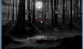 Copy of CRYPTOZOOLOGY AND CRYPTIDS