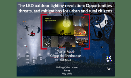 The LED outdoor lighting revolution: Opportunities, threats, and mitigations for urban and rural citizens
