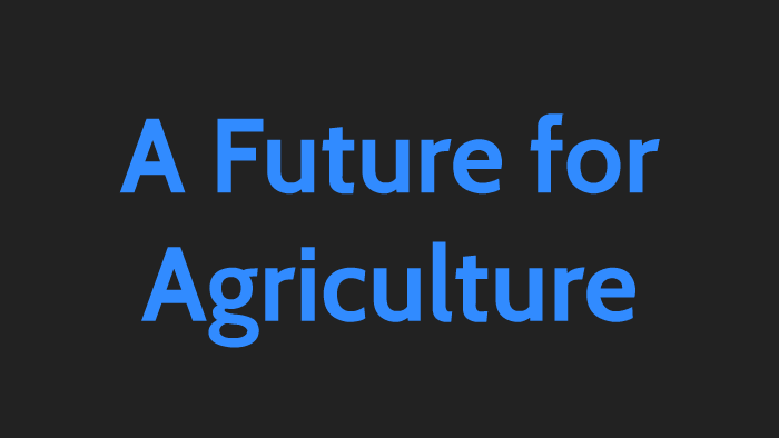 Future of Food and Agriculture Agforce Roma October 2018