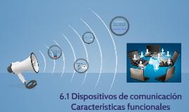 Características funcionales Dispositivos de comunicación