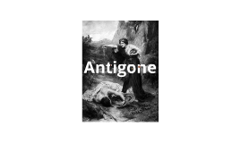 antigone character analysis This paper is based on cross-text character analysis of the play antigone by jean anouilh and the story, heart of darkness by joseph  antigone character,.