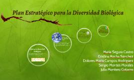PLAN ESTRATÉGICO PARA LA DIVERSIDAD BIOLÓGICA