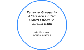 Terrorist Groups in Africa ans United States Efforts to cont