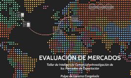 EVALUACIÓN DE MERCADOS