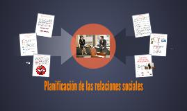 Planificación de las relaciones sociales