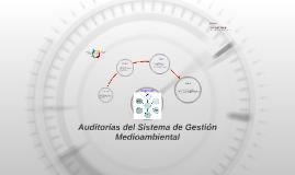 Auditorías del Sistema de Gestión Medioambiental