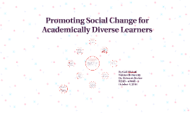 Promoting Social Change for Academically Diverse Learners