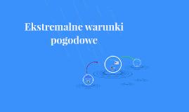 Ekstremalne warunki pogodowe