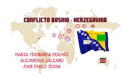 Copy of CONFLICTO BOSNIA Y HERZEGOVINA