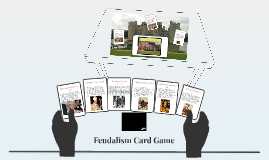 Feudalism Project Card Game