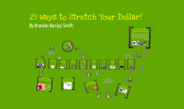25 Ways to Drive Your Dollar Further!