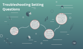 Troubleshooting Setting Questions