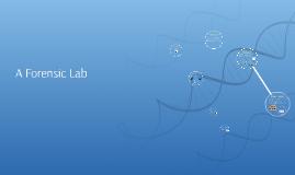 A Forensic Lab