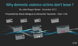 Why domestic violence victims don't leave ?