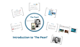 Copy of The Pearl - An introduction