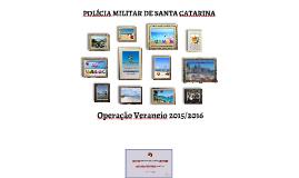 Operação Veraneio 2015/2016