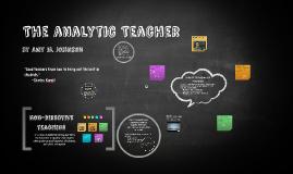 Copy of The Analytic Teacher