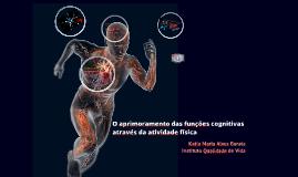 O aprimoramento das funções cognitivas através da atividade física