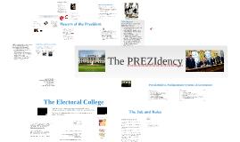 The PREZIdency