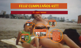 FELIZ CUMPLEAÑOS 45!!!