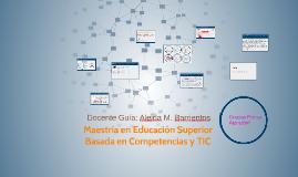 Maestría en Educación Superior Basada en Competencias y TIC