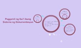 Copy of Copy of Paggamit ng Iba't ibang Sistema ng Dokumentasyon