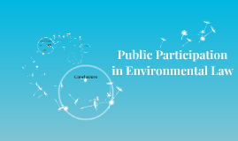 Participation in Environmental Law