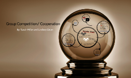 Group Competition/ Corporation: Sherif