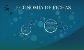 ECONOMIA DE FICHAS.