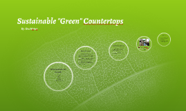 "Substainable ""Green"" Countertops"
