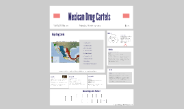 Copy of Mexican Drug Cartels 1980-Present