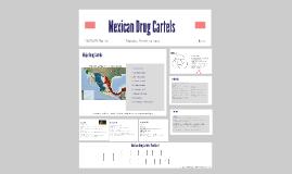 Copy of Mexican Drug Cartels 1980-Present