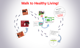 Walk to Healthy Living