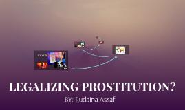LEGALIZING PROSTITUTION?