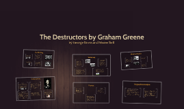 The Destructors by Graham Greene