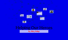 Helping Our Heroes