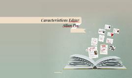 Copy of Características Edgar Allan Poe