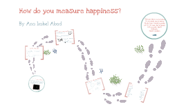 How do you Measure Happiness?- TOK Presentation
