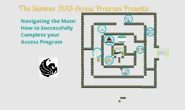 The 2013 Summer Access Program