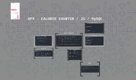 GFX - CALORIE COUNTER / JS / MySQL