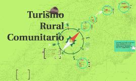 Copy of Turismo Rural Comunitario