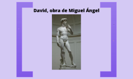 David, obra de Miguel Angel