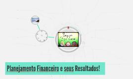 Planejamento Financeiro e seus Resultados