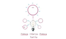 Politica - Infancia - Politica