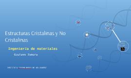 Estructuras Cristalinas y No Cristalinas